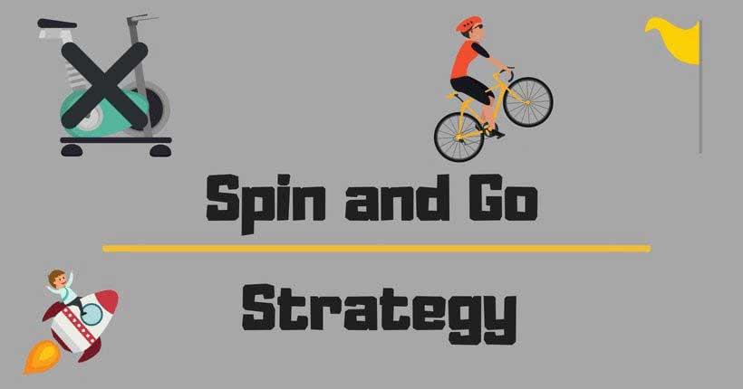 Spin and go strategy & more