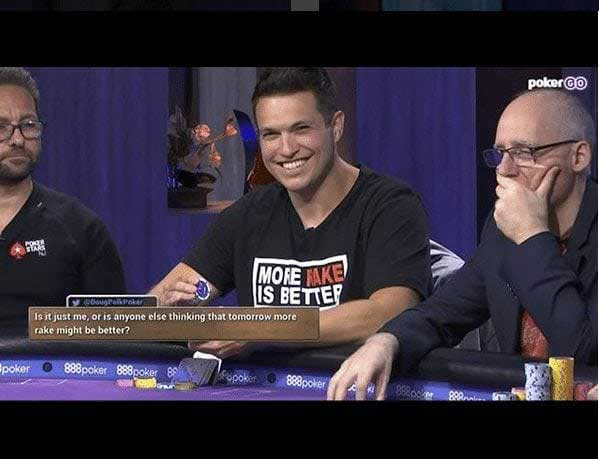 "Doug Polk wearing a ""more rake is better"" t-shirt"